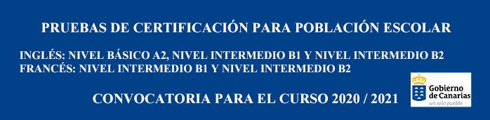 PRUEBAS DE CERTIFICACIÓN DE IDIOMAS 2020/21